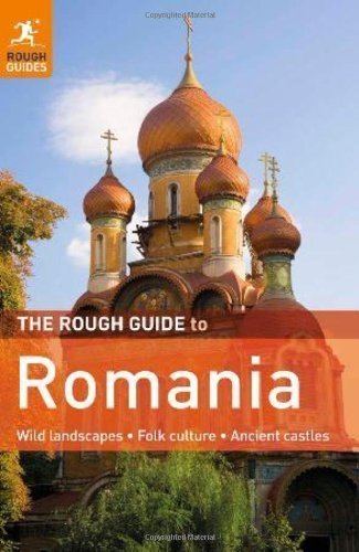 The Rough Guide to Romania by Longley Norm Burford Tim 6th Edition 5 30 2011