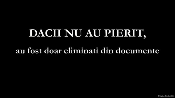 documentar dacii nu au pierit, au fost doar eliminati din documente